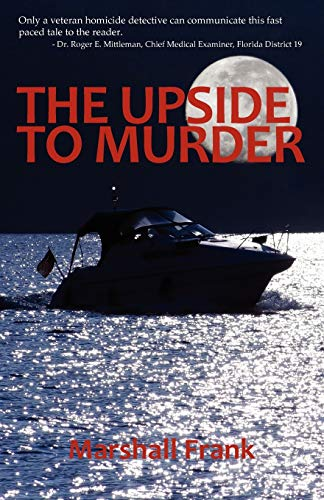9781608300785: The Upside To Murder