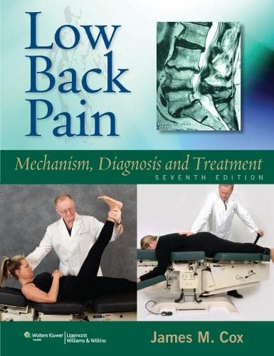9781608310029: Low Back Pain: Mechanism, Diagnosis and Treatment