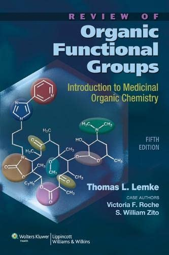 9781608310166: Review of Organic Functional Groups: Introduction to Medicinal Organic Chemistry