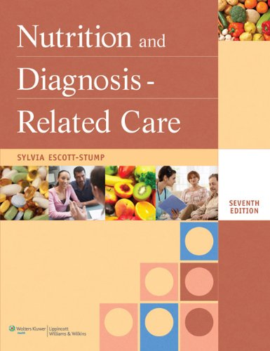 9781608310173: Nutrition and Diagnosis-related Care (Nutrition and Diagnosis-Related Care ( Escott-Stump))