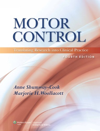 Motor Control : Translating Research into Clinical: Anne Shumway-Cook; Marjorie