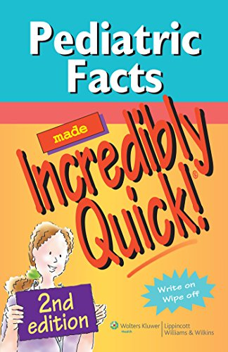 9781608311002: Pediatric Facts Made Incredibly Quick! (Incredibly Easy! Series®)