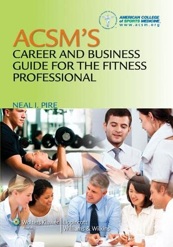 9781608311958: ACSM's Career and Business Guide for the Fitness Professional