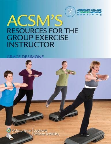 9781608311965: ACSM's Resources for the Group Exercise Instructor
