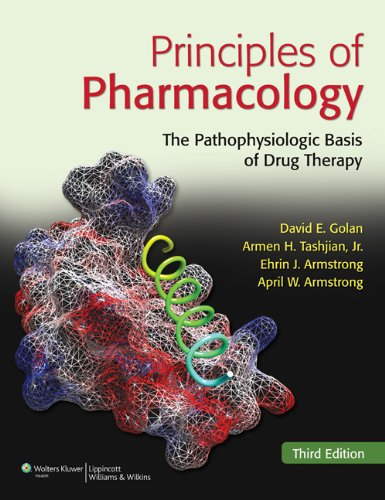 9781608312702: Principles of Pharmacology: The Pathophysiologic Basis of Drug Therapy, 3rd Edition