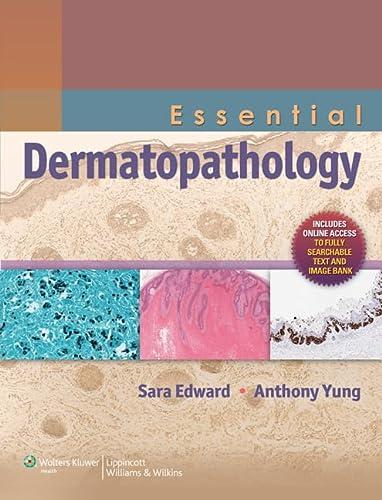 9781608312764: Essential Dermatopathology