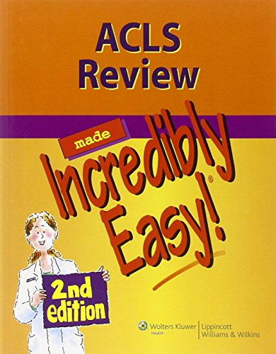 9781608312887: ACLS Review Made Incredibly Easy (Incredibly Easy! Series®)