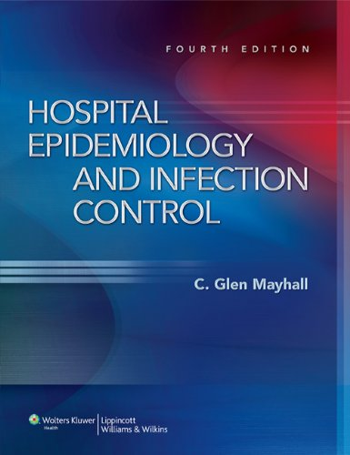 9781608313006: Hospital Epidemiology and Infection Control (HOSPITAL EPIDEMIOLOGY & INFECTION CONTROL (MAYHALL))