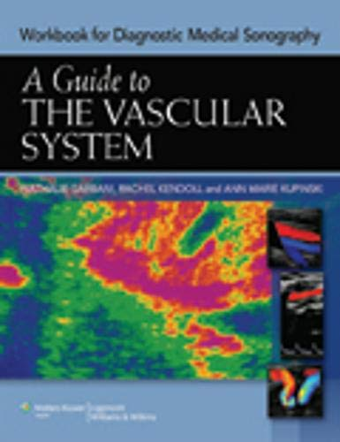 9781608314324: Guide to The Vascular System (Workbook) (Diagnostic Medical Sonography Series)