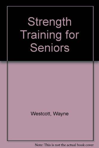 9781608315383: Strength Training for Seniors