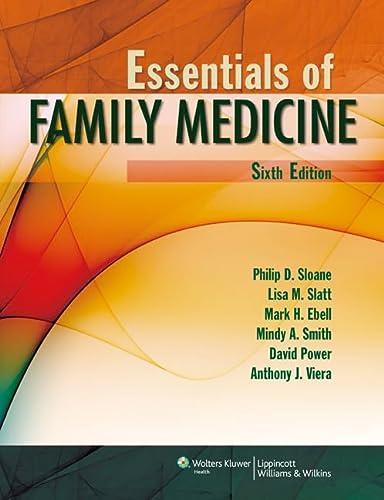 9781608316557: Essentials of Family Medicine (Sloane, Essentials of Family Medicine)