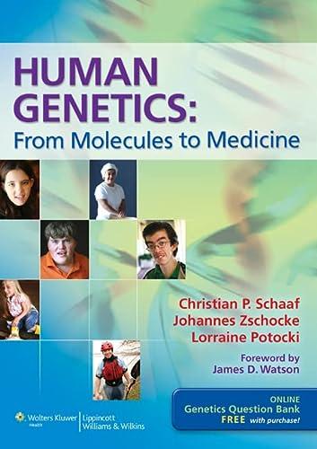 Human Genetics: From Molecules to Medicine: Schaaf, Christian Patrick