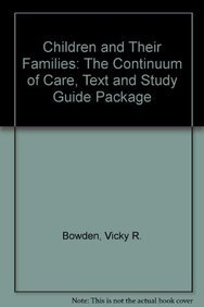 9781608316793: Children and Their Families: The Continuum of Care, Second Edition: Text and Study Guide Package