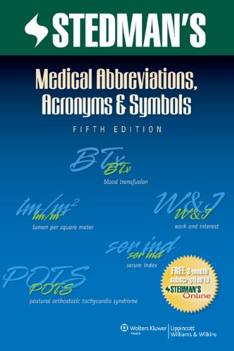 9781608316991: Medical Abbreviations, Acronyms And Symbols (Stedman's Abbreviations, Acronyms & Symbols)