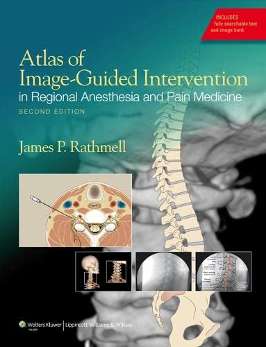 9781608317042: Atlas of Image-Guided Intervention in Regional Anesthesia and Pain Medicine