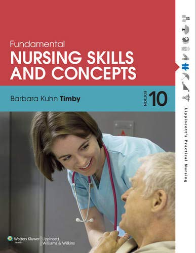 9781608317875: Fundamental Nursing Skills and Concepts (Timby, Fundamnetal Nursing Skills and Concepts)