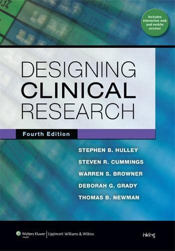 9781608318049: Designing Clinical Research