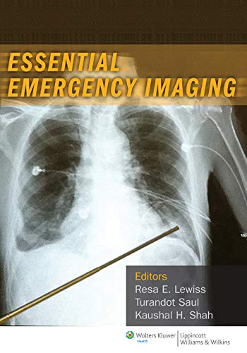 Essential Emergency Imaging (Essential Emergency Medicine): Lewiss M.D., Dr.