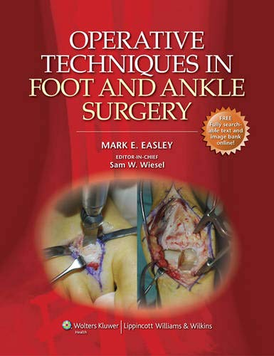 Operative Techniques in Foot and Ankle Surgery (Operative Techniques in Orthopaedic Surgery): Mark ...