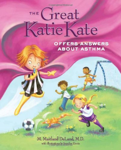 9781608320745: The Great Katie Kate Offers Answers About Asthma