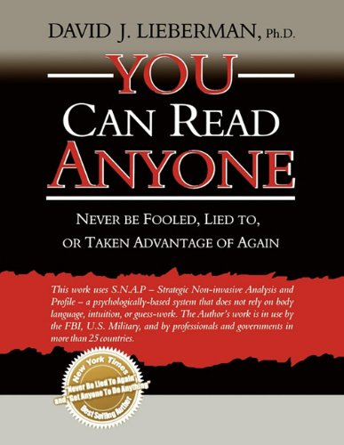 9781608321292: You Can Read Anyone: Never Be Fooled, Lied To, or Taken Advantage of Again