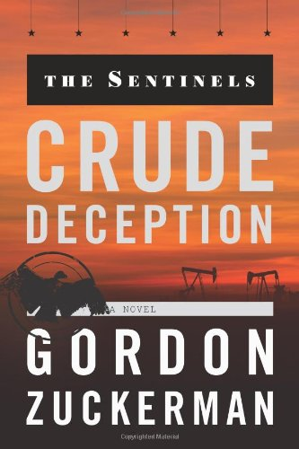 9781608321438: Crude Deception (The Sentinels Series Book Two)