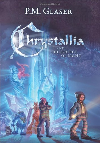 9781608322329: Chrystallia and the Source of Light