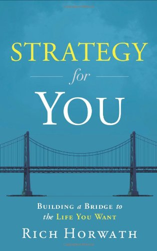 9781608322510: Strategy For You: Building a Bridge to the Life You Want