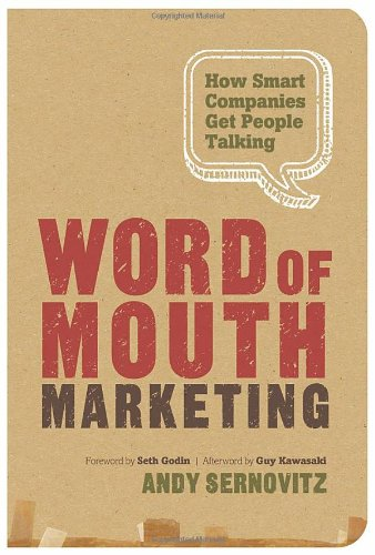 9781608323661: Word of Mouth Marketing