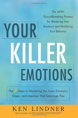Your Killer Emotions: Ken Lindner