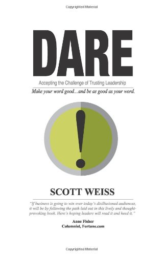 9781608324224: Dare: Accepting the Challenge of Trusting Leadership