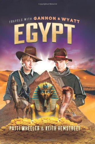 9781608325610: Travels with Gannon and Wyatt: Egypt (Travels With Gannon & Wyatt)