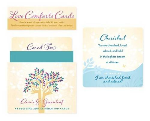 Love Comforts Cards: Words Of Comfort For Those With Cancer Or Illness: Annie S. Greenleaf