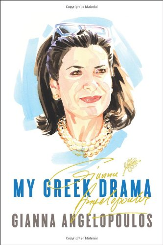 My Greek Drama: Life, Love, and One Woman's Olympic Effort to Bring Glory to Her Country: ...