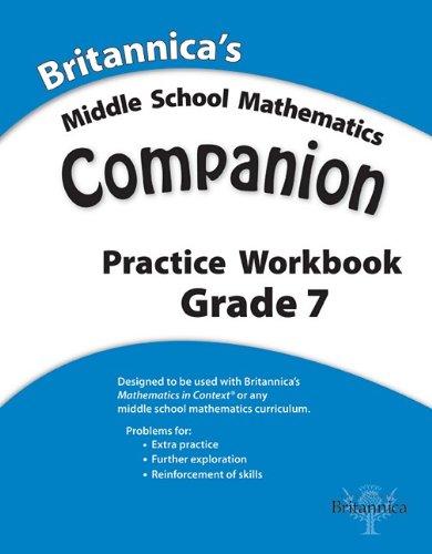 9781608350599: Britannica's Middle School Mathematics Companion Practice Workbook, Grade 7