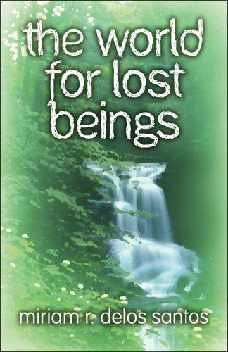 the world for lost beings: delos santos, miriam r.