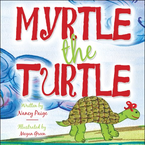 9781608360857: Myrtle the Turtle