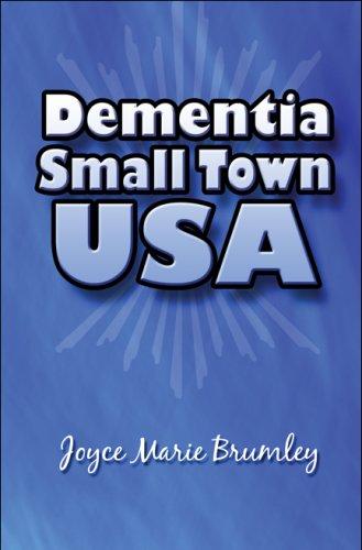Dementia Small Town USA: Joyce Marie Brumley