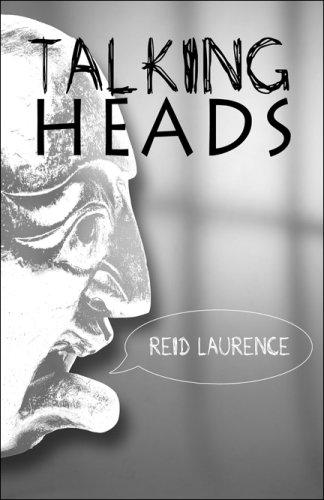 Talking Heads: Laurence, Reid