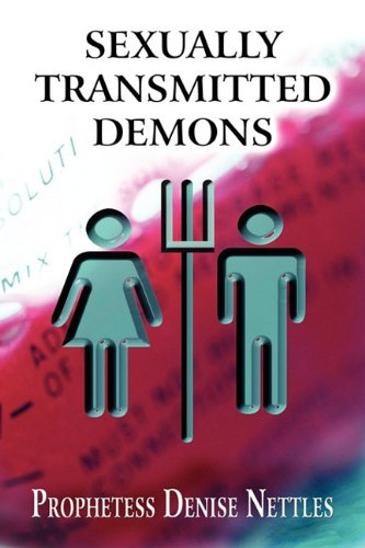 9781608364626: Sexually Transmitted Demons