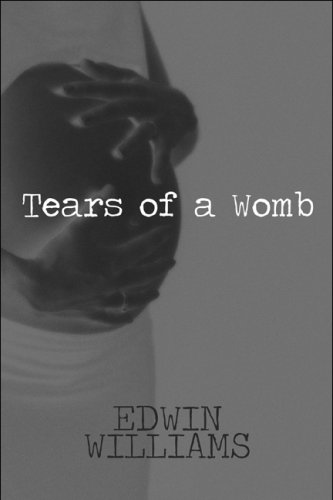9781608364725: Tears of a Womb