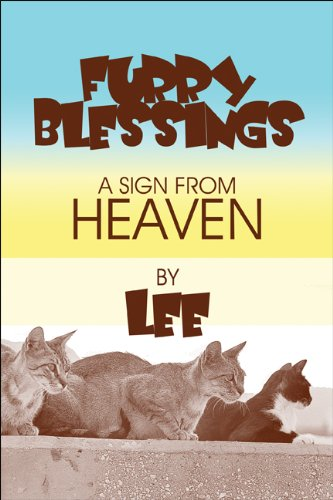 9781608365432: Furry Blessings: A Sign from Heaven