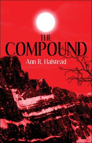 The Compound: Ann R. Halstead