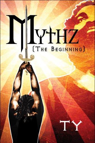 9781608366552: Mythz: (The Beginning)