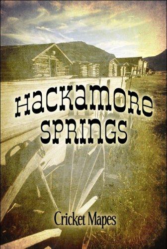 Hackamore Springs: Cricket Mapes