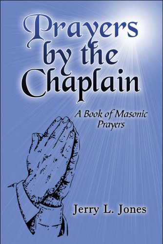 Prayers by the Chaplain: A Book of: Jones, Jerry L.