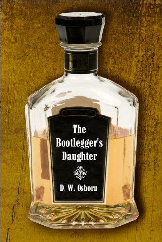 9781608368457: The Bootlegger's Daughter