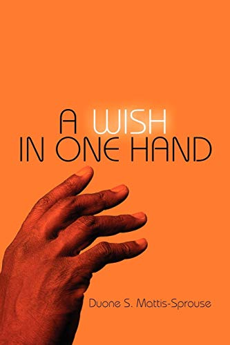 9781608368815: A Wish in One Hand