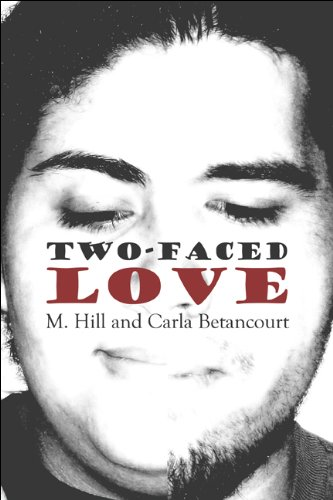 Two-Faced Love (1608368998) by M. Hill