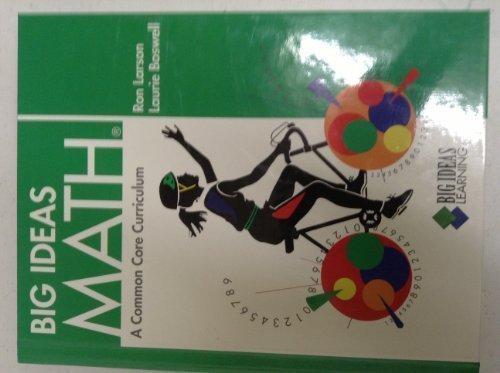 9781608402267: BIG IDEAS MATH: Common Core Student Edition Green 2012